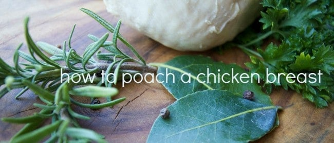 how to poach a chicken breast