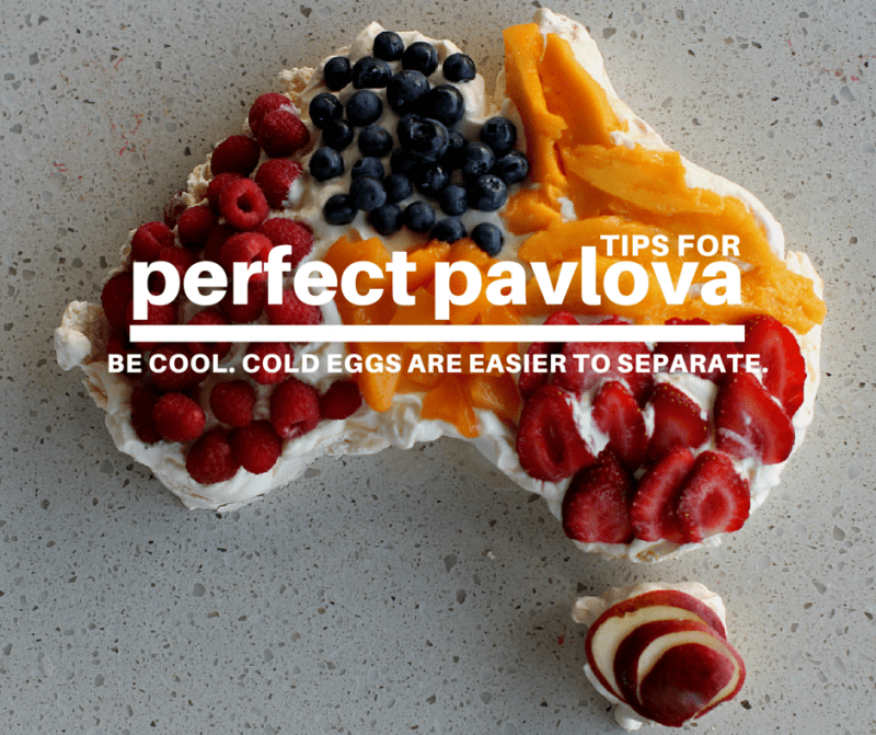 six tips for perfect pavlova | Be cool. Cold Eggs are easier to separate.
