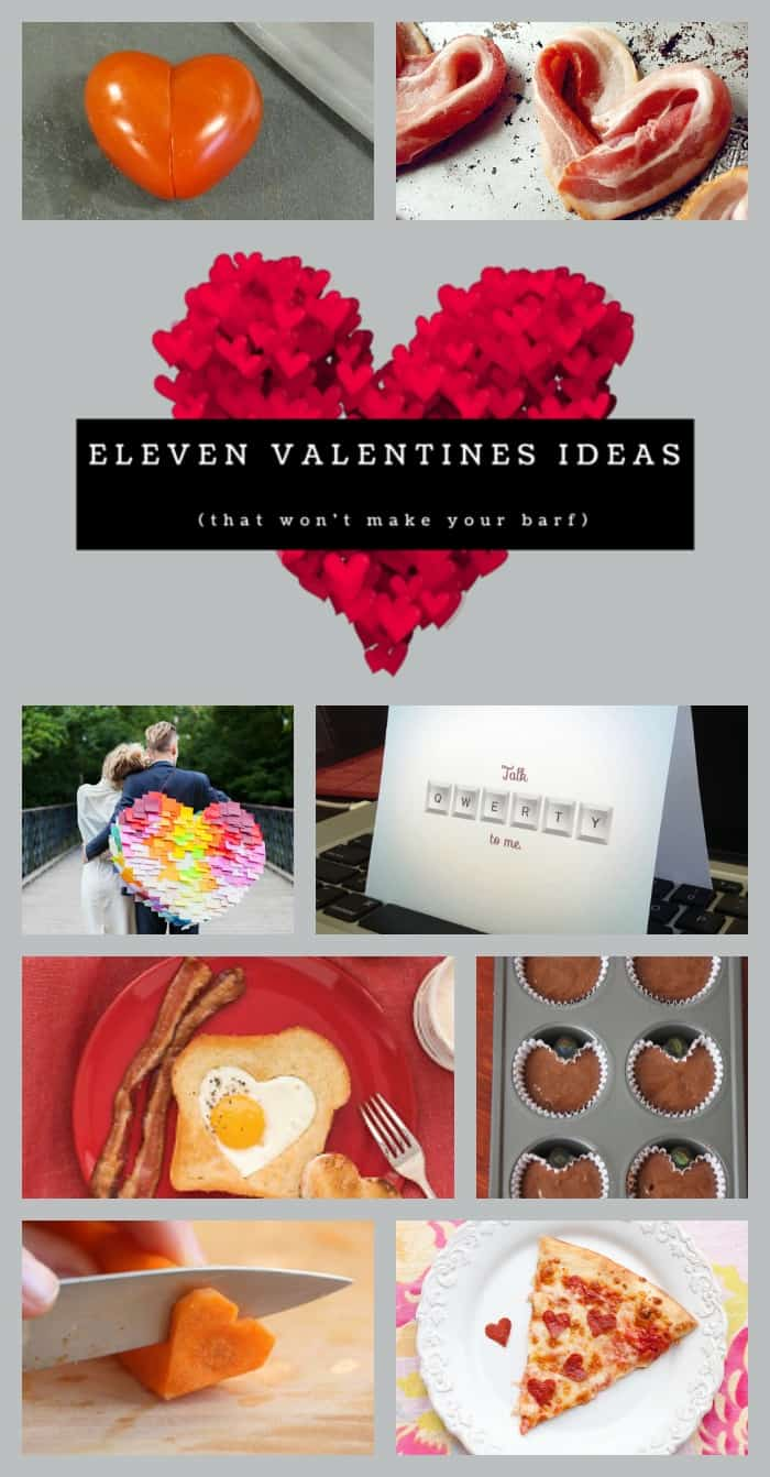 Eleven Valentines Day ideas (that won't make you barf). Valentines Day can be pretty nauseating.  Here's how to celebrate without being sick!