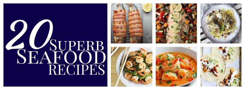 20 superb seafood recipes
