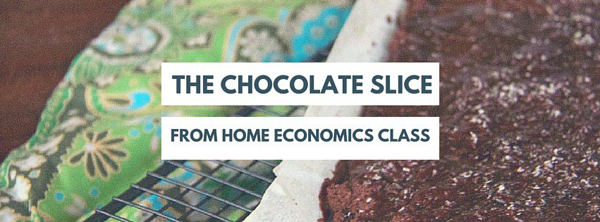 the chocolate slice from home economics class